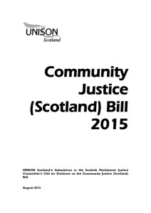 thumbnail of CommunityJusticeBill_UNISONSubmissiontoSPJusticeCttee_Aug2015