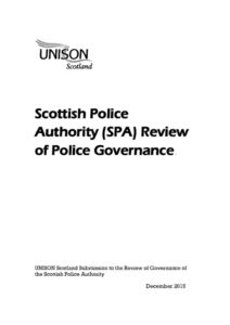 thumbnail of PoliceGovernanceReview_UNISONEvidencetoScottishPoliceAuthority_Dec2015