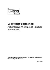 thumbnail of ProgressiveWorkplacePoliciesInScotland_ResponsetoScotGovtWorkingTogetherReview_Jun2014
