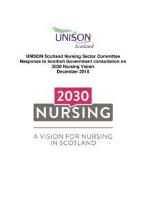 thumbnail of UNISONScotlandNursingCtteeResponse_2030NursingVision_Dec2016