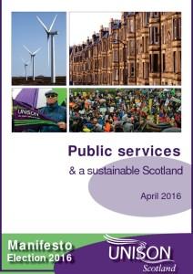 thumbnail of UNISONScotlandPublicServices+SustainableScotlandMinifesto2016