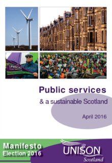 thumbnail of UNISONScotlandPublicServicesSustainableScotlandMinifesto2016