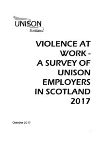thumbnail of UNISONScotlandViolenceAtWorkSurvey_October2017