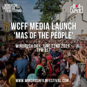 Event: Windrush Caribbean Film Festival programme reveal - June 22