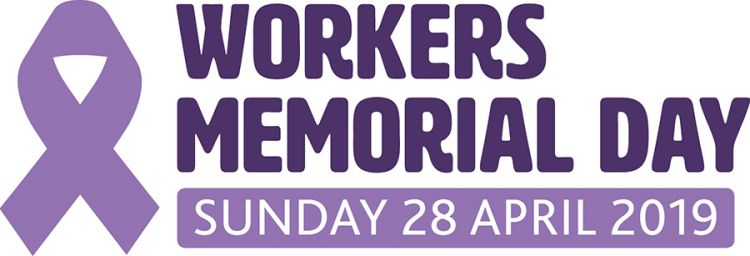 International Workers Memorial Day 2019 Remember The Dead Fight