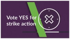 Vote Yes for Strike Action